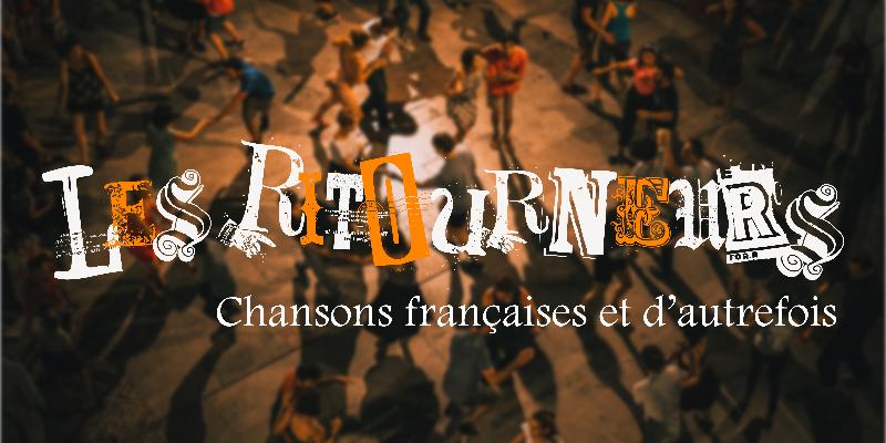 Les Ritourneurs, groupe de musique Musique Française en représentation à Aude - photo de couverture n° 3